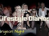 Lifestyle Diaries - Episode (VI) 1764 Atlanta Dungeon Party